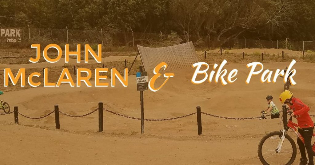 John McLaren Park/McLaren Bike Park: SF's Hidden Gems