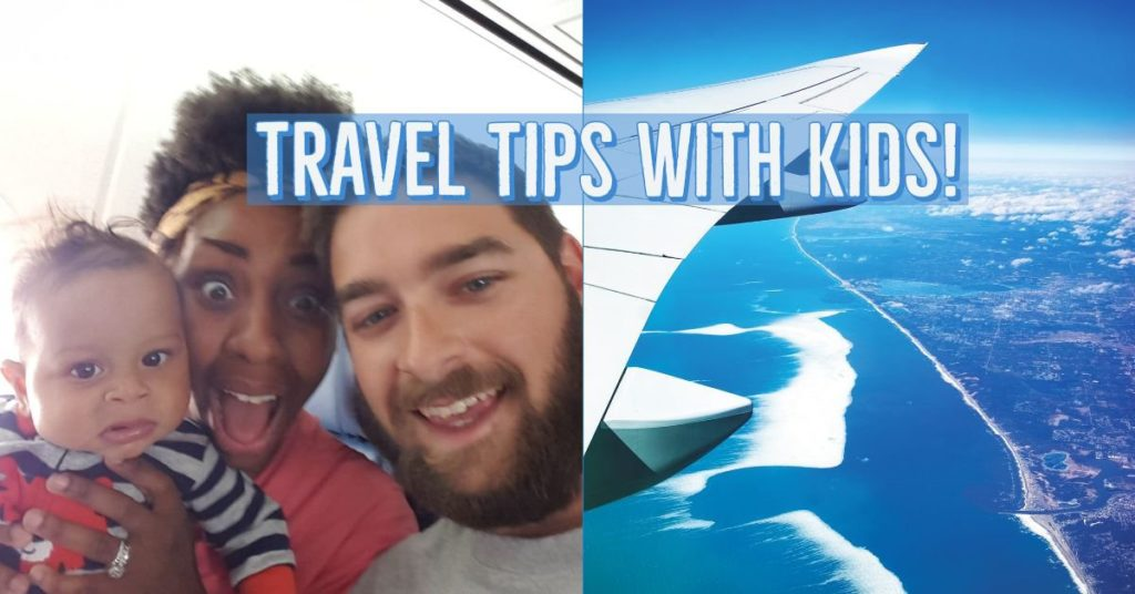 Travel Tips with Kids!